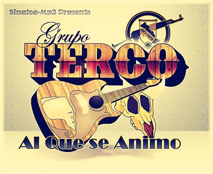 "Grupo Terco - Al Que Se Animo 2013 : Norteño 2013 - ""Sinaloa-Mp3.Org""| Free Music,mp3, información, biografías, fotos, videos y mas!youtube musica,corrido,descarga,cumbias,letras de canciones,descargar musicadescargar,como,bajar,musica,cumbia,guasave,sinaloa, cartels,my,downloads,listen,on,for, music,musicvideos,download ,canciones,mp3, free ,mp3,"