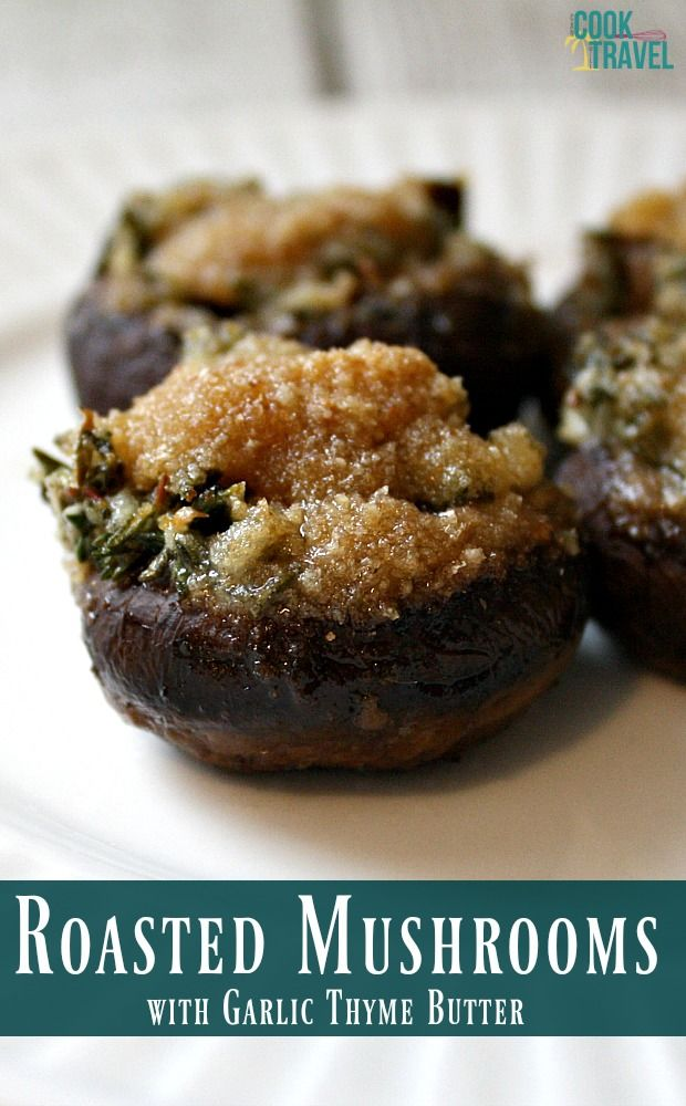 Roasted Mushrooms on Pinterest | Roasted Mushrooms, Oven Roast and