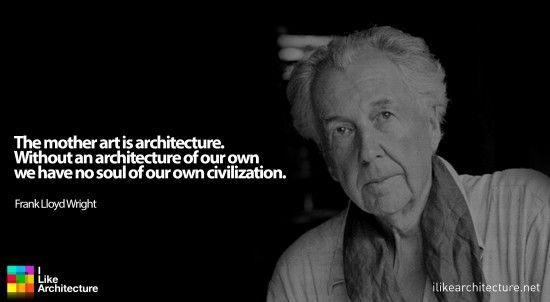 Frank Lloyd Wright Quotes. QuotesGram via Relatably.com