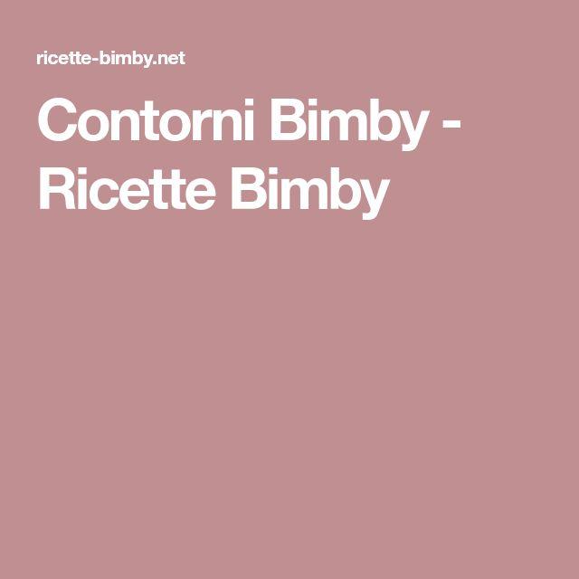 Contorni Bimby - Ricette Bimby