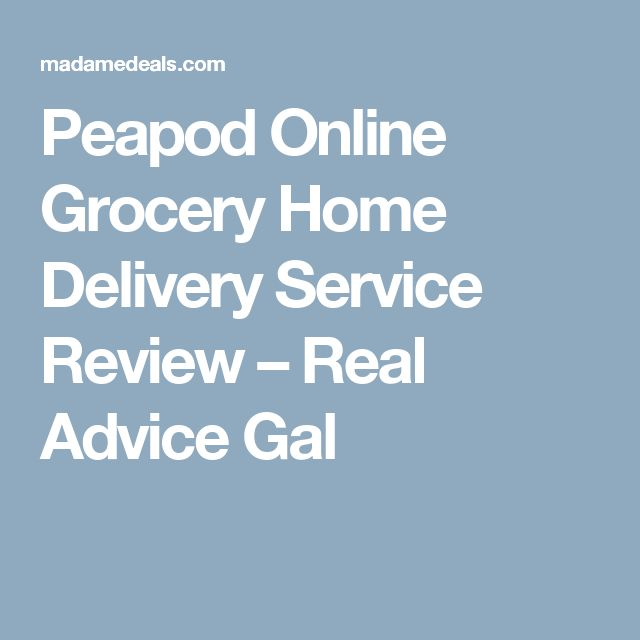 Peapod Online Grocery Home Delivery Service Review – Real Advice Gal