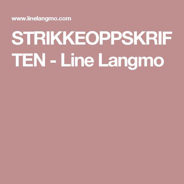 STRIKKEOPPSKRIFTEN - Line Langmo
