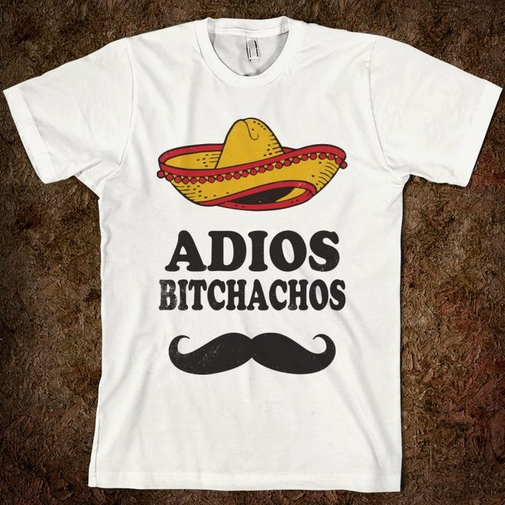 Adios Bitchachos - Swag Master - Skreened T-shirts, Organic Shirts, Hoodies, Kids Tees, Baby One-Pieces and Tote Bags Custom T-Shirts, Organic Shirts, Hoodies, Novelty Gifts, Kids Apparel, Baby One-Pieces | Skreened - Ethical Custom Apparel