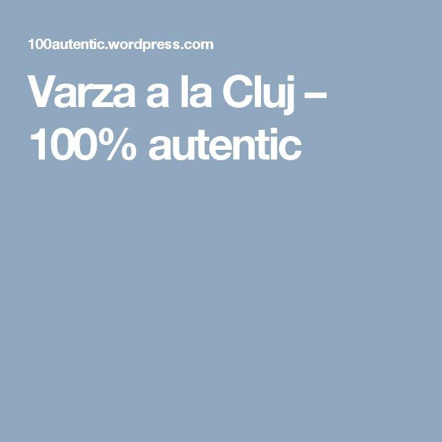 Varza a la Cluj – 100% autentic