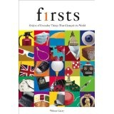 Firsts: Origins of Everyday Things That Changed the World (Kindle Edition)By Wilson Casey