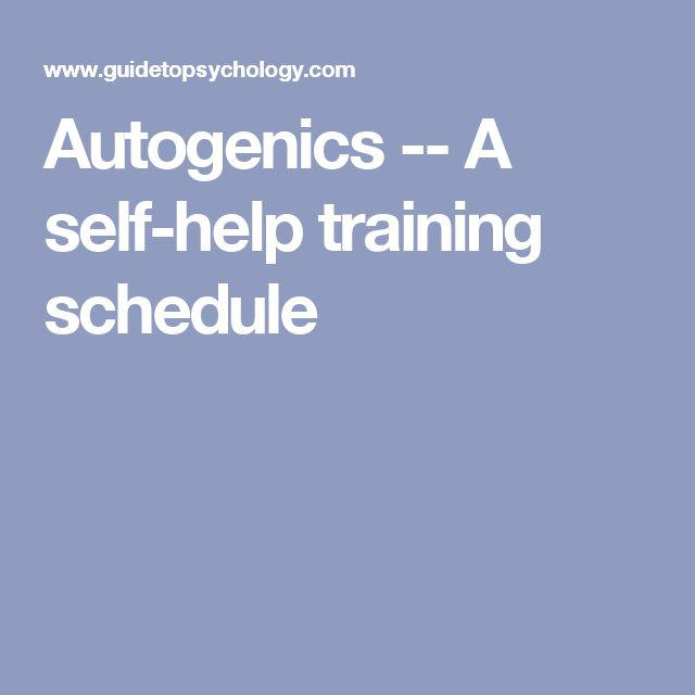 Autogenics -- A self-help training schedule