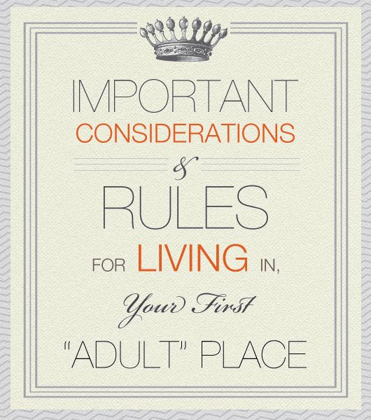 Important Considerations U0026 Rules For Living In Your First U201cAdultu201d Place Part 90