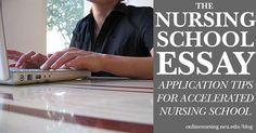 The Nursing School Essay: Application Tips for Accelerated Nursing Programs