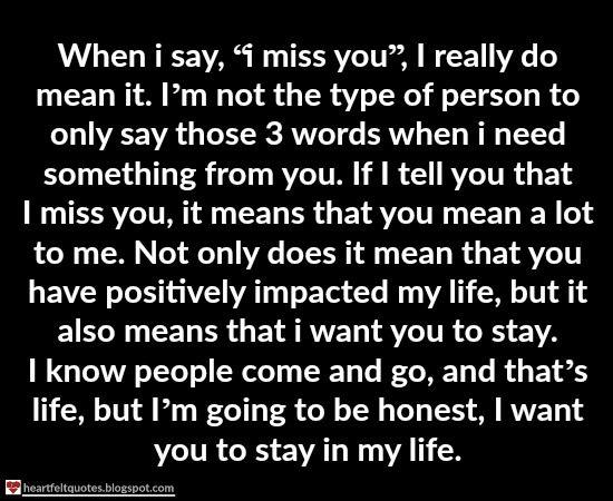 "When i say, ""i miss you"", I really do mean it | Heartfelt Quotes"