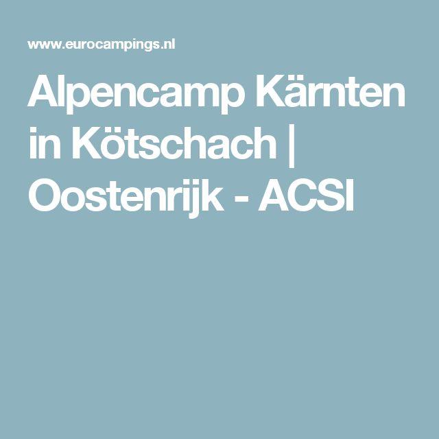 Alpencamp Kärnten in Kötschach | Oostenrijk - ACSI