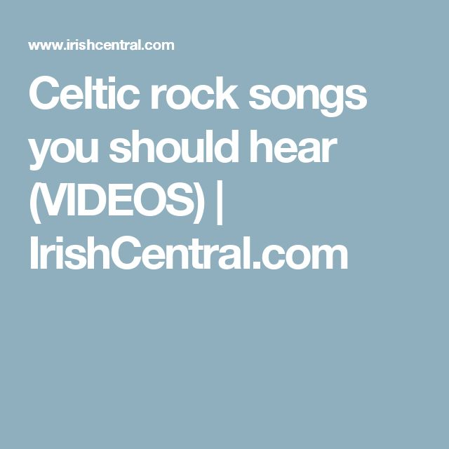 Celtic rock songs you should hear (VIDEOS) | IrishCentral.com