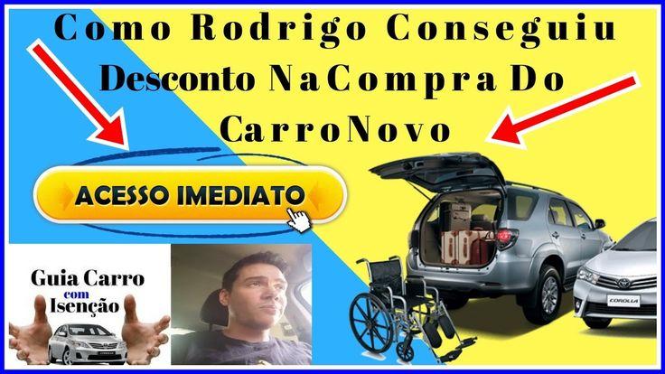 Guia Carro Com Isenção - Depoimento Rodrigo - Carro Com Isenção