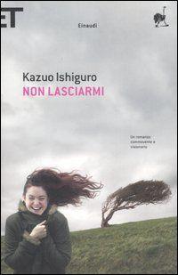 http://www.ilariapasqua.net/apps/blog/show/42139755-non-lasciarmi-k-ishiguro-2005-