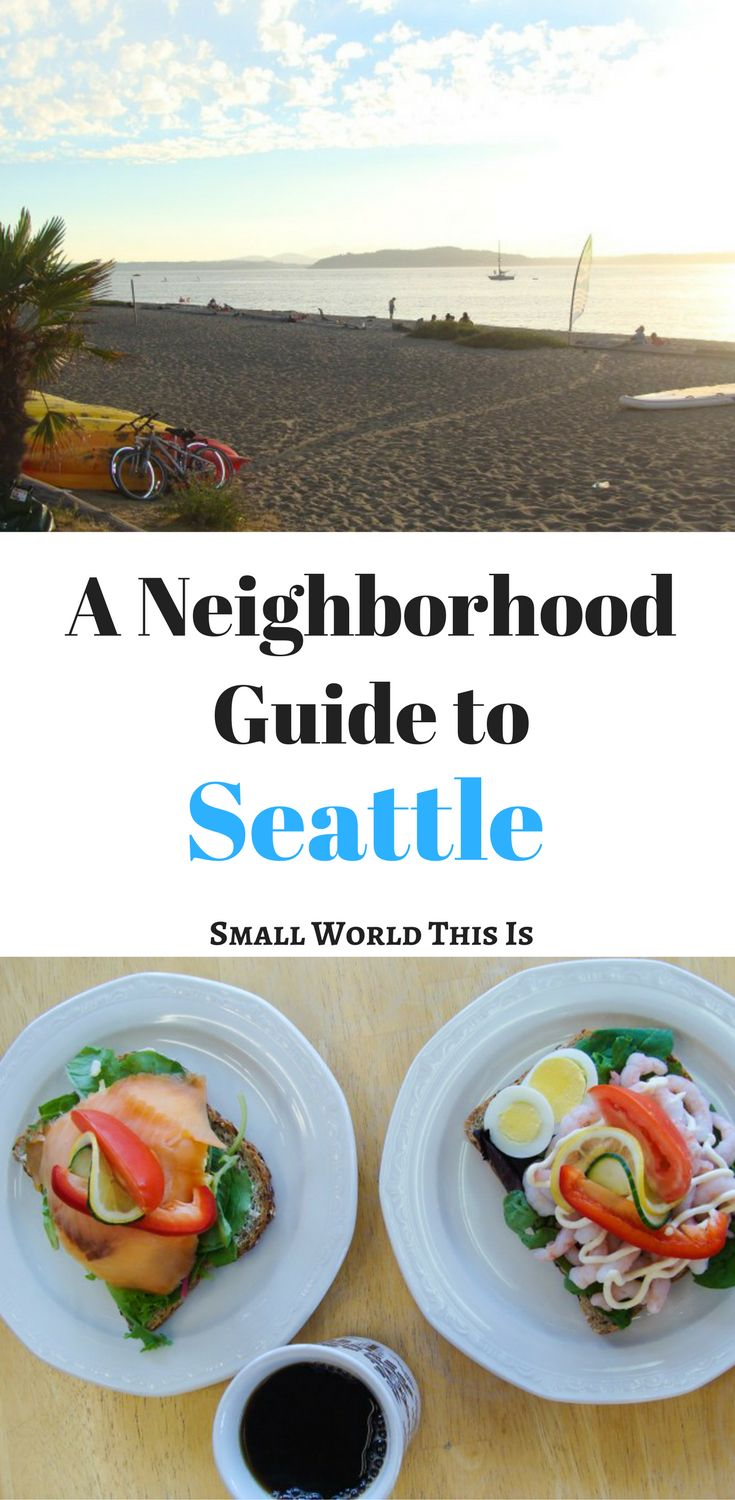 A neighborhood guide to Seattle, including the best place to get open-faced sandwiches | Seattle travel | Seattle things to do | Seattle restaurants