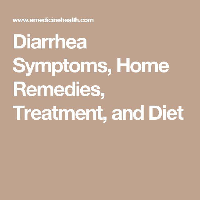 Diarrhea Symptoms, Home Remedies, Treatment, and Diet