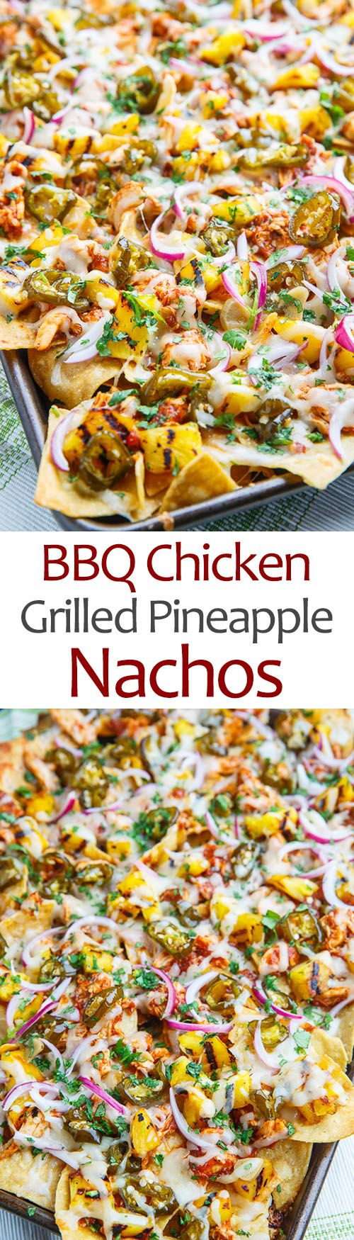 BBQ Chicken and Grilled Pineapple Nachos