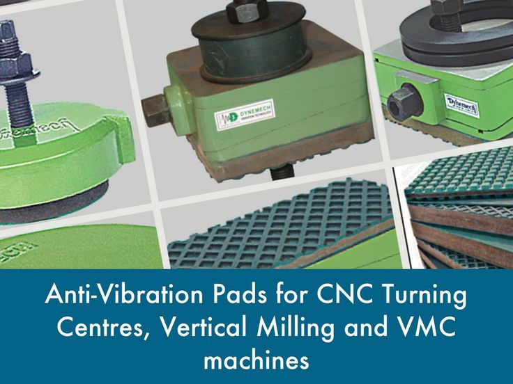 """Anti-Vibration Pads for CNC Machines"" - A Haiku Deck: Anti-Vibration Pads for CNC Turning Centres, Vertical Milling and VMC machines  CNC milling machines (also called machining centres) are computer controlled vertical mills with the ability to move the spindle vertically along the Z-axis. This extra degree of freedom permits their use in die sinking, engraving applications, and 3D surfaces.      CNC machines can exist in virtually any of the forms of manual machinery, like horizontal…"