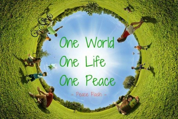 One World, One Life, One Peace