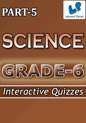 6-SCIENCE-PART-5 Interactive quizzes & worksheets on Measurement & motion, Motion and Separation of substances for grade-6 CBSE Science students. Total Questions : 210+ Pattern of questions : Multiple Choice Questions   PRICE :- RS.61.00