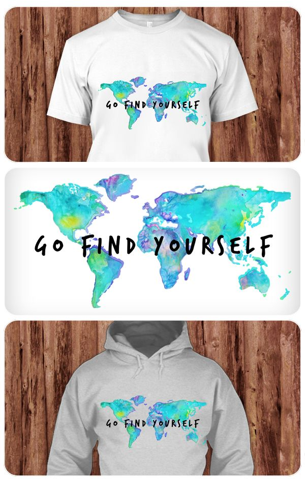 > Go Find Yourself < If you love traveling, then this T-Shirt is just created for you! Unique T-Shirt with illustrated world map in aquarell colors.