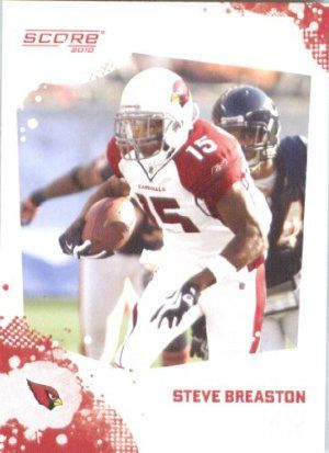 Steve Breaston - Arizona Cardinals - 2010 Score Football Card - NFL Trading Card in Screwdown Case by 2010 Score. $2.95. This is just one of the 1000s of NFL cards offered. NOTE: Stock Photo Used. Contact seller if there is no image or you have questions. One Single 2010 Score NFL Trading Card of the Player Named. Look for thousands of other great sportscards of your favorite player or team. Card is in a protective screwdown case to preserve its condition!. Steve Br...
