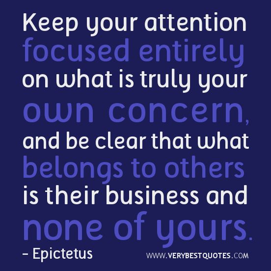 People Should Mind Their Own Business Quotes: 66 Best Mind Your Own Buisness Quotes Images On Pinterest