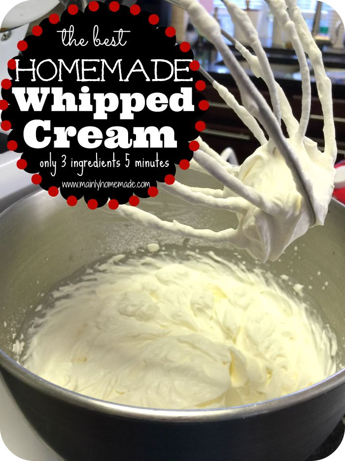 The best Homemade whipped cream recipe ever. Only 3 ingredients and 5 minutes to fresh homemade whipped cream for desserts. This site is full of homemade recipes to make!