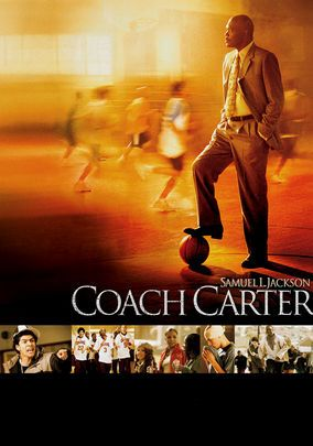 Coach Carter (2005) true story of high school basketball coach Ken Carter, who controversially puts school before sports and benches his entire undefeated team because of poor academic performance. Samuel L. Jackson, Rick Gonzalez, Robert Ri'chard...TS bio
