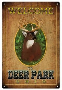 Welcome To Deer Park Ohio Hunters Sign -