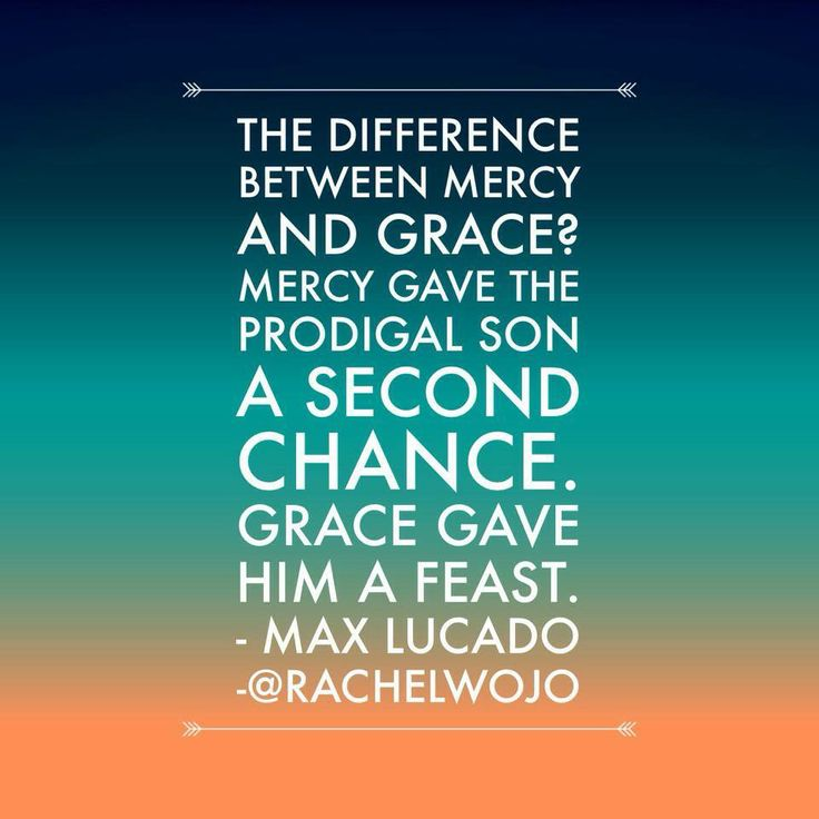 Difference between mercy & grace. Great look at it.