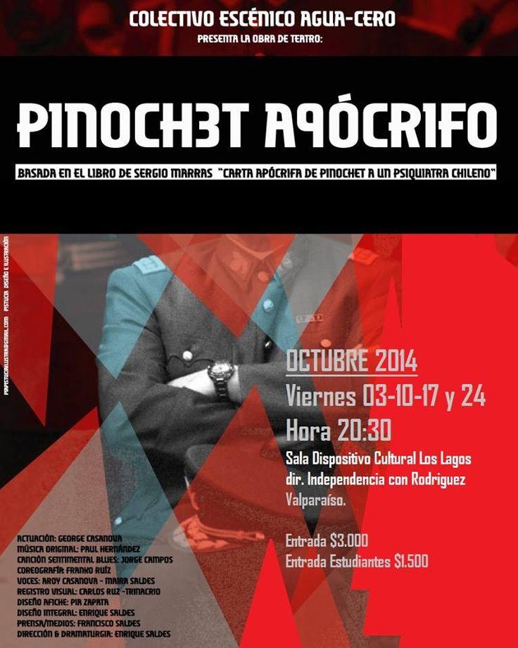 Regresa PINOCHET APÓCRIFO a Sala Dispositivo Cultura Los Lagos Valparaiso