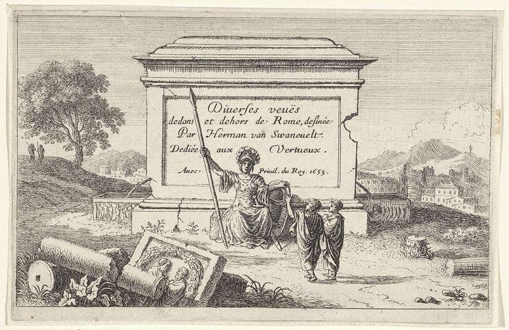 Herman van Swanevelt | Minerva gezeten voor een sokkel, Herman van Swanevelt, 1653 | Voor een sokkel met een inscriptie zit Minerva met een speer, een helm en een schild. Voor haar staan twee figuren en op de grond liggen gebroken zuilen bij een basrelief met twee mannelijke bustes en een guirlande. In de verte ligt Rome. De serie is opgedragen aan 'Vertueux', de deugdzame.