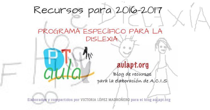 PROGRAMA ESPECÍFICO DE REEDUCACIÓN DE LA DISLEXIA es el siguientede una serie de 12 programas específicos enviados por Victoria López Madroñero, maestra de P.T. de