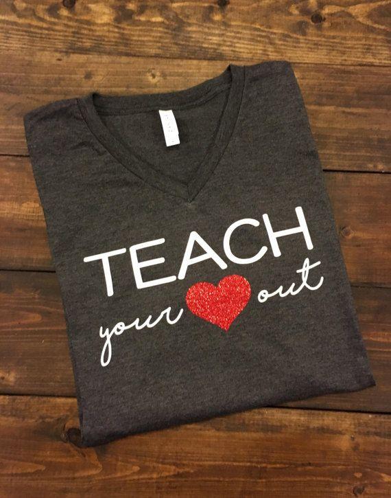 Teach Your Heart Out Teacher T-Shirt Teacher Shirt by MissyLuLus