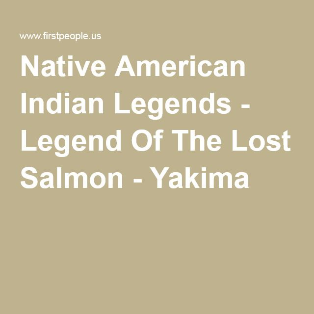 Native American Indian Legends - Legend Of The Lost Salmon - Yakima