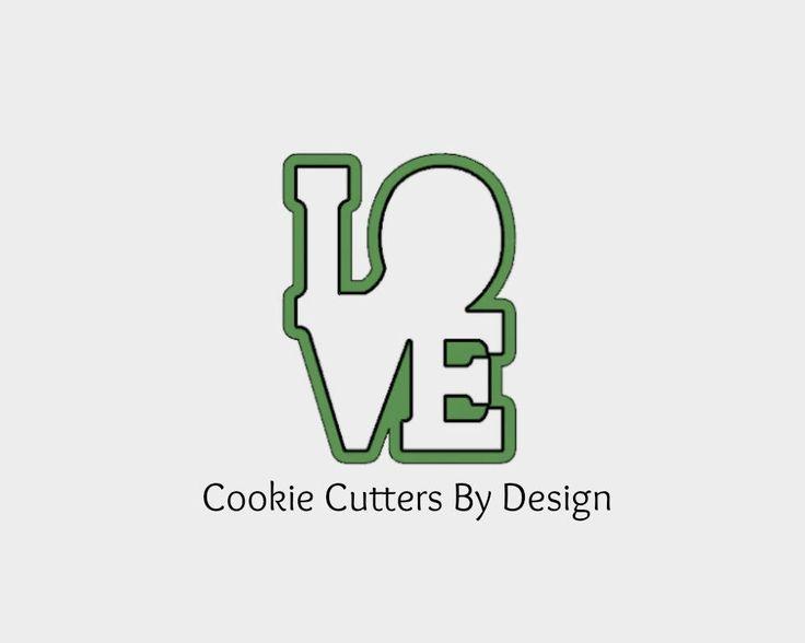 Valentine's Cookie Cutter / Love Cookie Cutter / L O V E Cookie Cutter / 3D Printed Cookie Cutters / Cookie Cutters by CookieCuttersByDsgn on Etsy