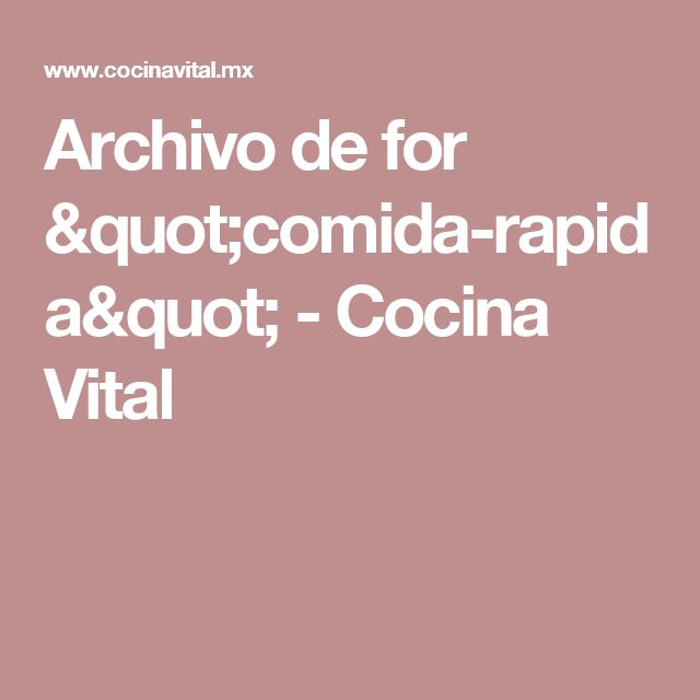 """Archivo de for """"comida-rapida"""" - Cocina Vital"""