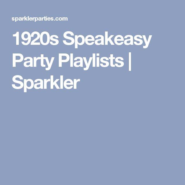 1920s Speakeasy Party Playlists | Sparkler                                                                                                                                                                                 More