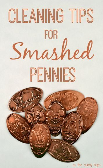 How to Clean your Disney Souvenir Smashed Pennies