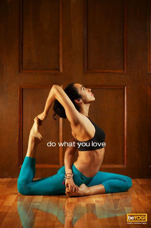 Do what you love. (Eka Pada Rajakapotasana)