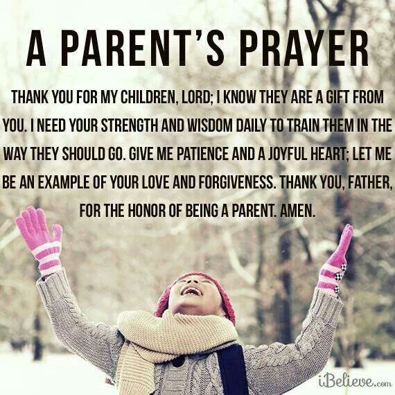 A Parents Prayer. Catholic. Christian. God. Lord. Mothers. Fathers. Raising Children. Faith.