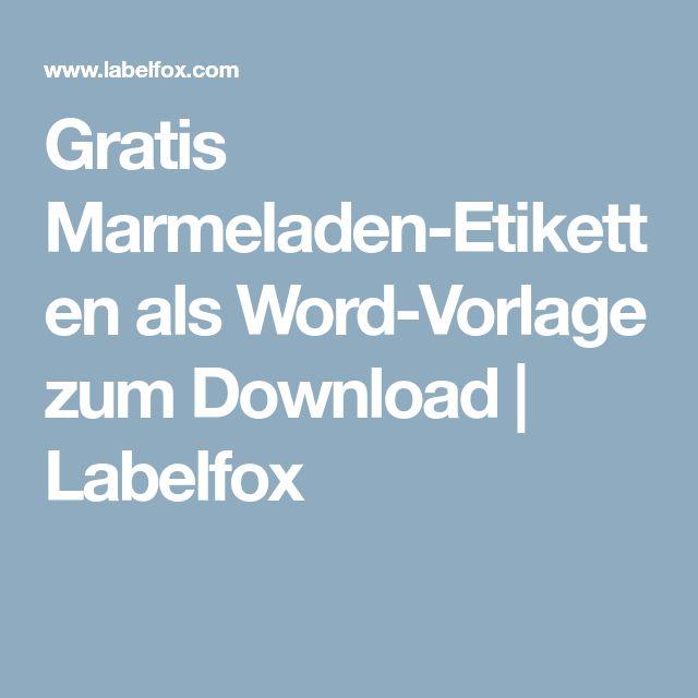 Gratis Marmeladen Etiketten Als Word Vorlage Zum Download Labelfox