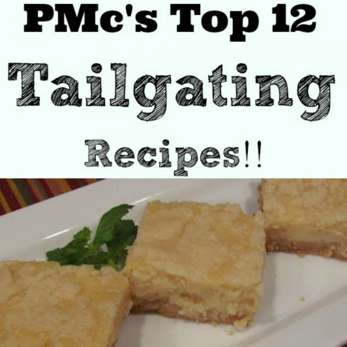 Favorite Tailgate Food - Call Me PMc