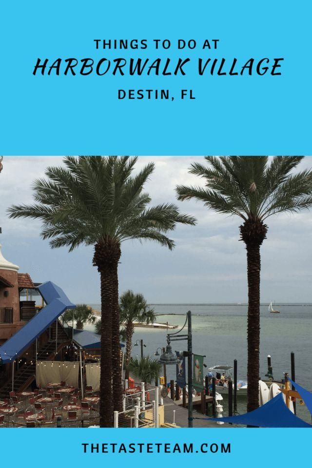 Things to Do at HarborWalk Village Destin, FL