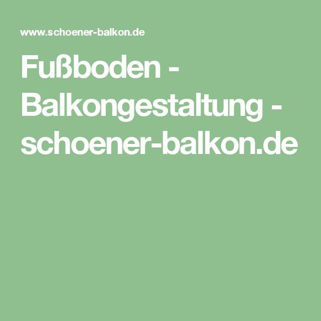 Fußboden - Balkongestaltung - schoener-balkon.de