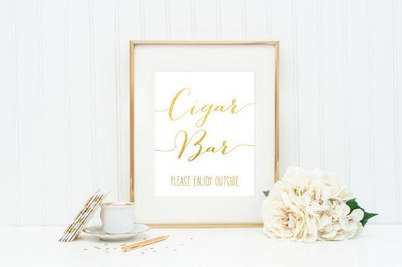 Cigar Bar Sign / Cigar Bar Wedding Sign / Cigar Bar Wedding Print / Gold or Silver Foil / FAST Turnaround  Cigar Bar Please Enjoy Outside Available