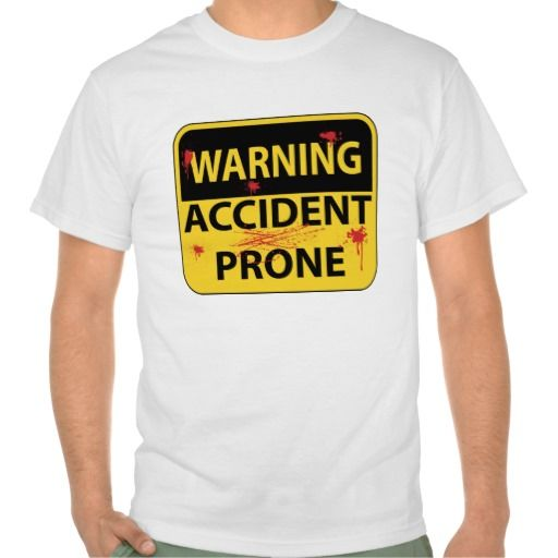 2df04b3bcaeb4c8105c0018225f1b89b irish t shirts tee shirts 15 best accident prone images on pinterest funny stuff,Accident Prone Meme