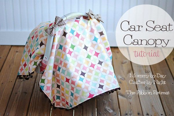Car Seat Canopy Tutorial - The Ribbon Retreat Blog: Bows and Ric Rac are beautiful added details.