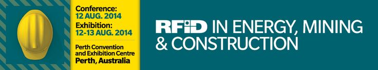RFID Journal Events - RFID in Energy, Mining and Construction 2014