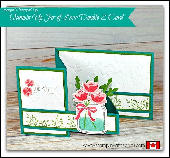 Stampin Up Jar of Love Double Z Card (Stampin With Sandi)                                                                                                                                                                                 More